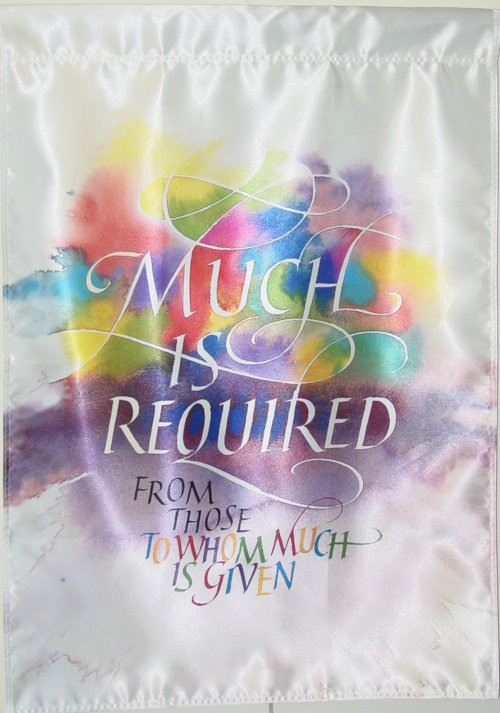 Much is Required